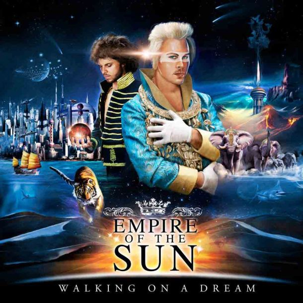 walking-on-a-dream-empire-of-the-sun